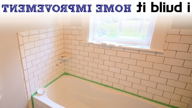 Inspiring How To Tile A Bathtub Doing Ceramic Tile Around The Tub Youtube