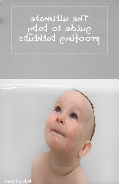 Remarkable Baby Proofing Bathtub 14 Best Images About Ba Proofing On Pinterest Child Safety